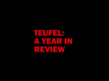 Teufel Year in Review